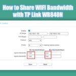 How to Share WIFI Bandwidth with TP Link WR840N